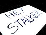 Hey Stalker